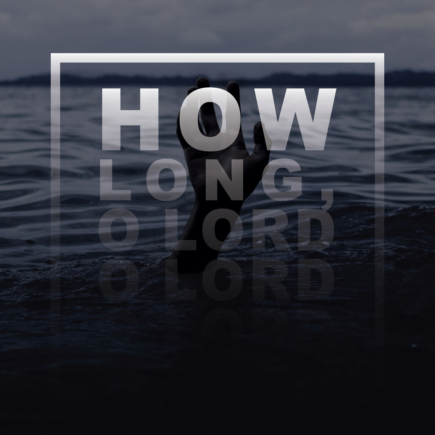 How Long, O Lord - Where Are We Now? : Hab 1:12-2:20