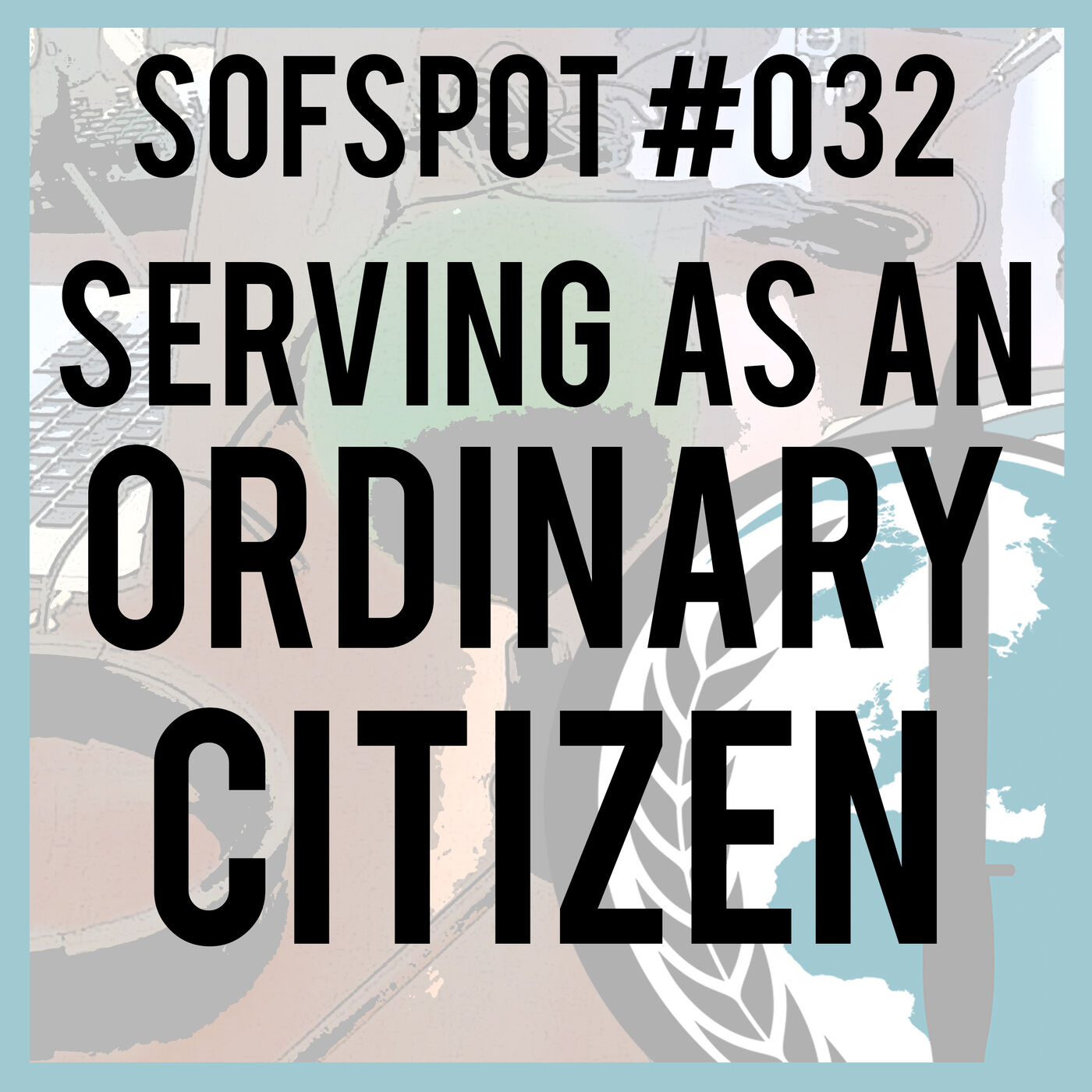 "Serving as an ""Ordinary"" Citizen"