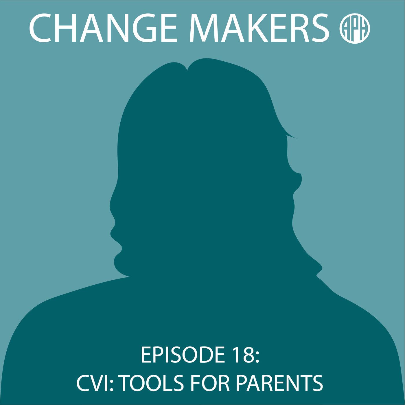 CVI: Tools for Parents