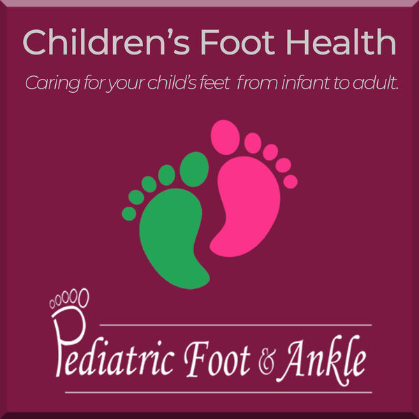 Pediatric Foot & Ankle Podcast Artwork Image