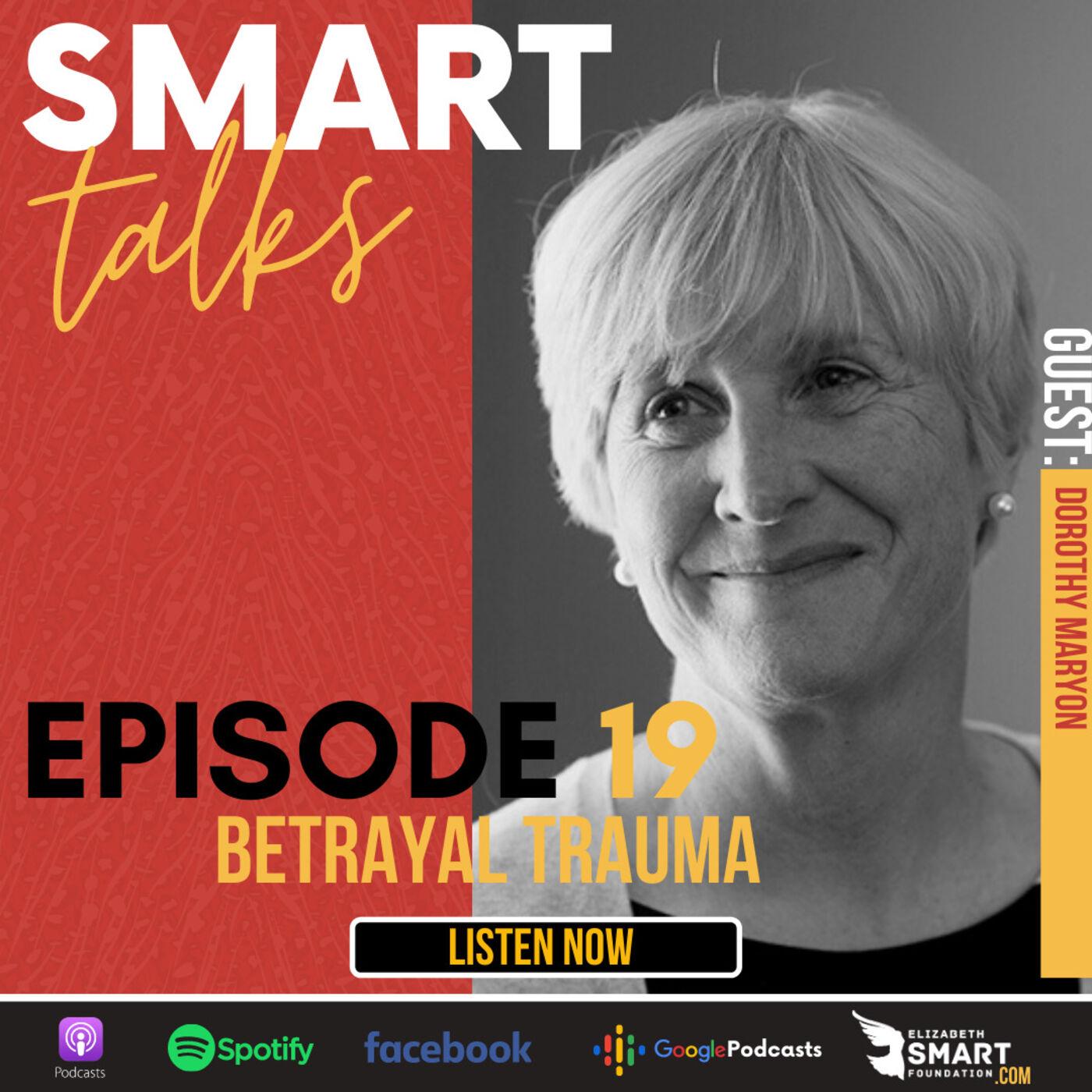 Episode 19: Betrayal Trauma