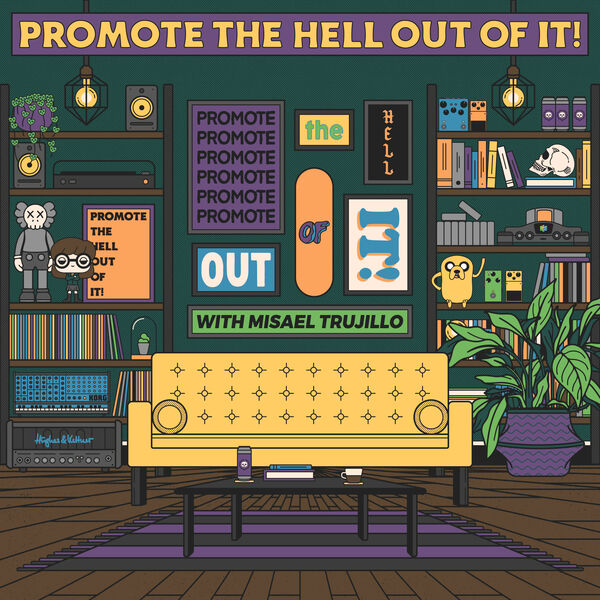 Promote The Hell Out Of It! Podcast Artwork Image