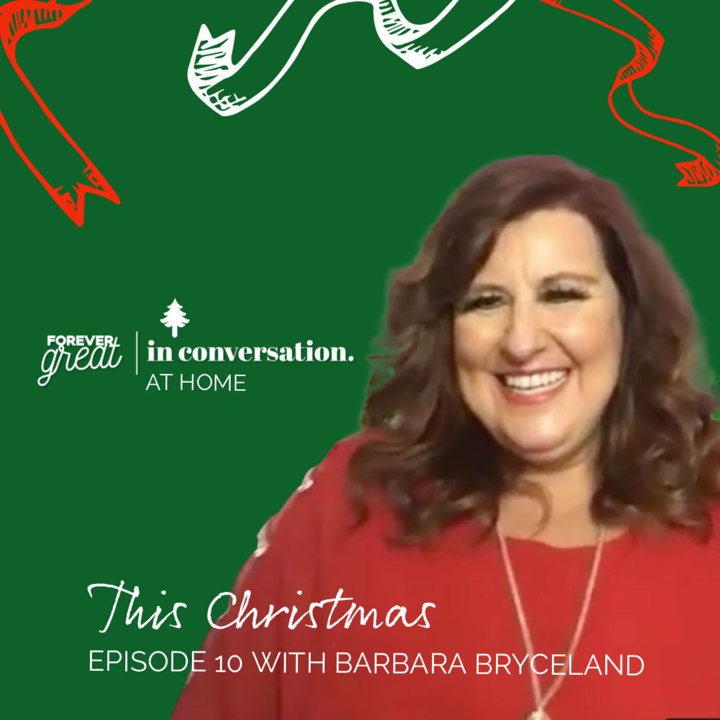 Forever Great in Conversation with Barbara Bryceland | Season 1 | Episode 10 | Christmas Special 🎬 🎄