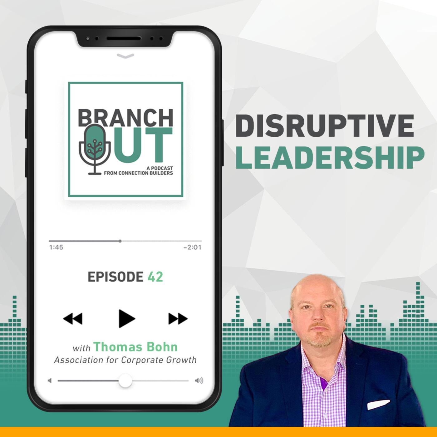 Disruptive Leadership - Thomas Bohn