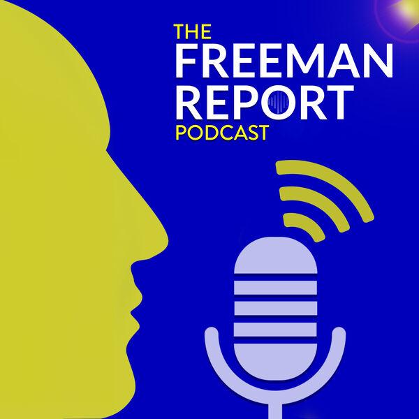 The Freeman Report Podcast Artwork Image