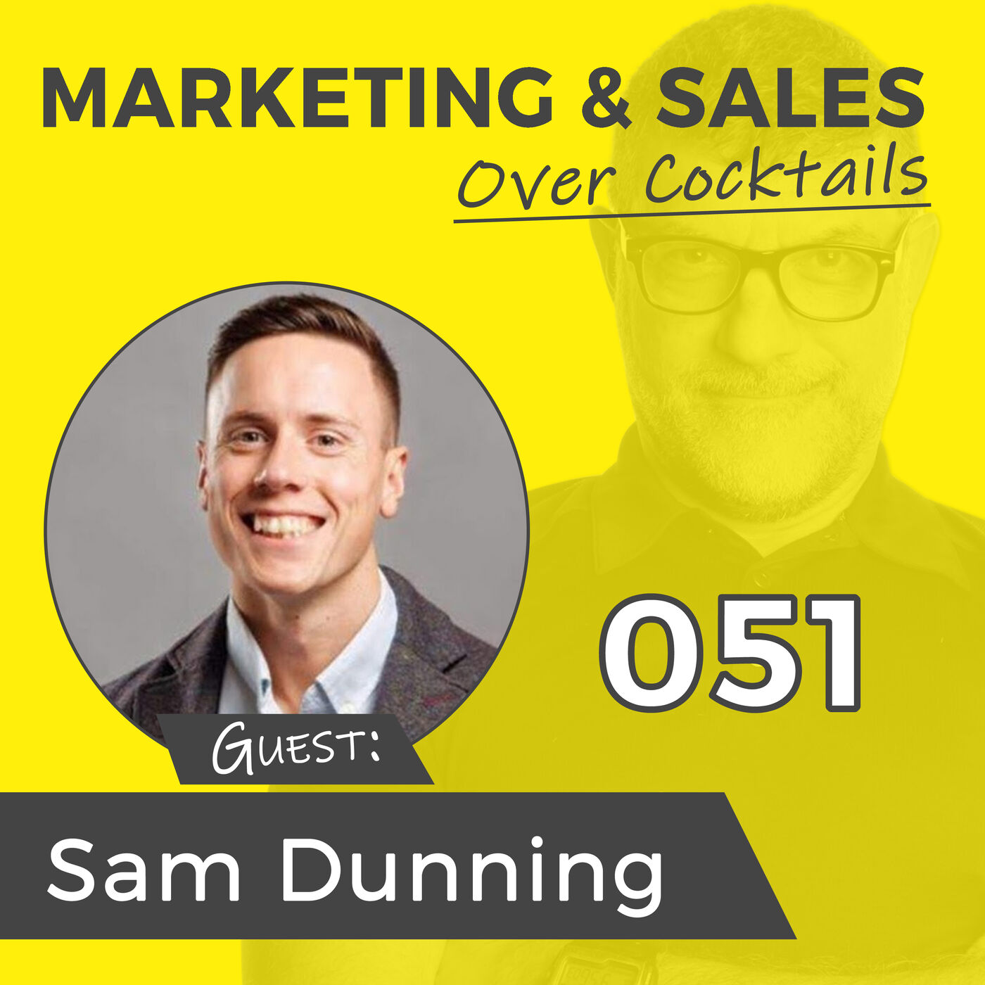 051: Isn't It Time You Got Your Website Right? w/SAM DUNNING