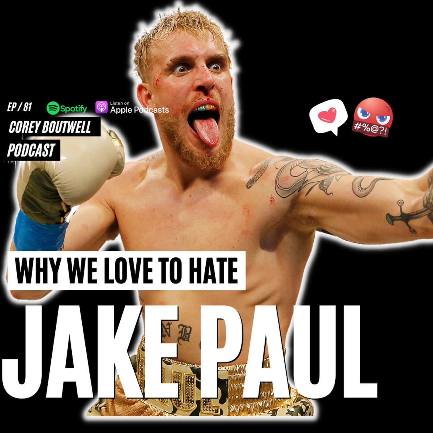 Why We Love To Hate Jake Paul! | #81