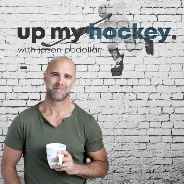Up My Hockey with Jason Podollan Podcast Artwork Image