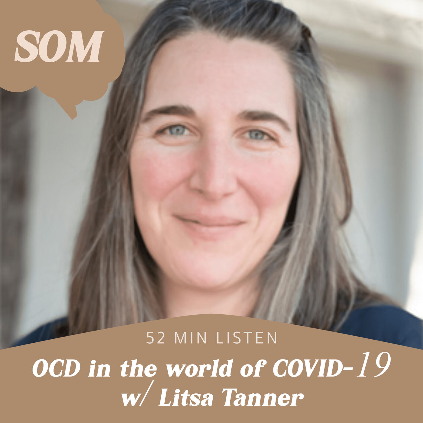 OCD in the world of COVID-19 w/ Litsa Tanner