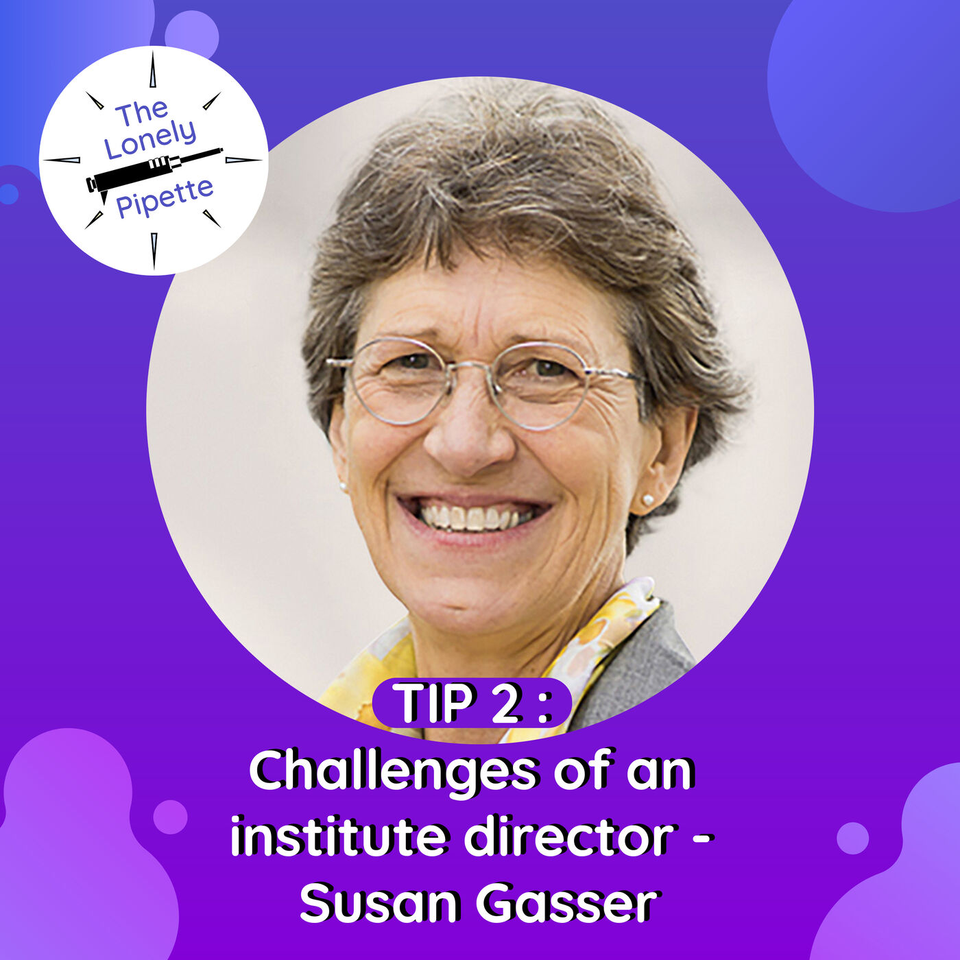 TLP #2 : Challenges of an institute director - Susan Gasser