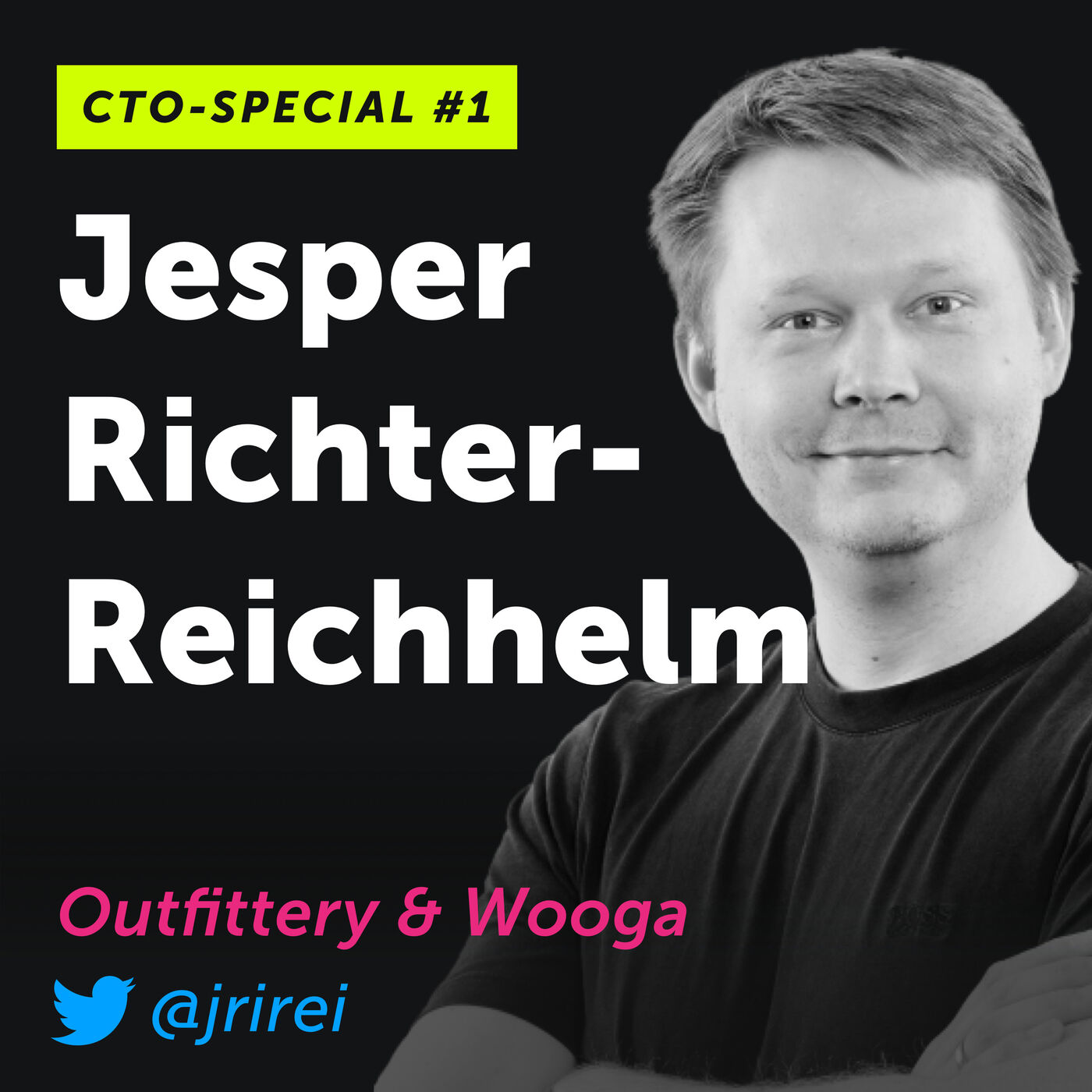 CTO-Special #1: Jesper Richter-Reichhelm von Outfittery und Wooga