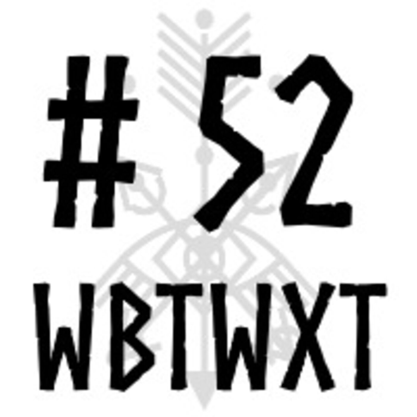 WBTWXT Ep #52 - Pokemancy and Pop Culture Magic with Special Guest: Ursa from Litwick's Portal