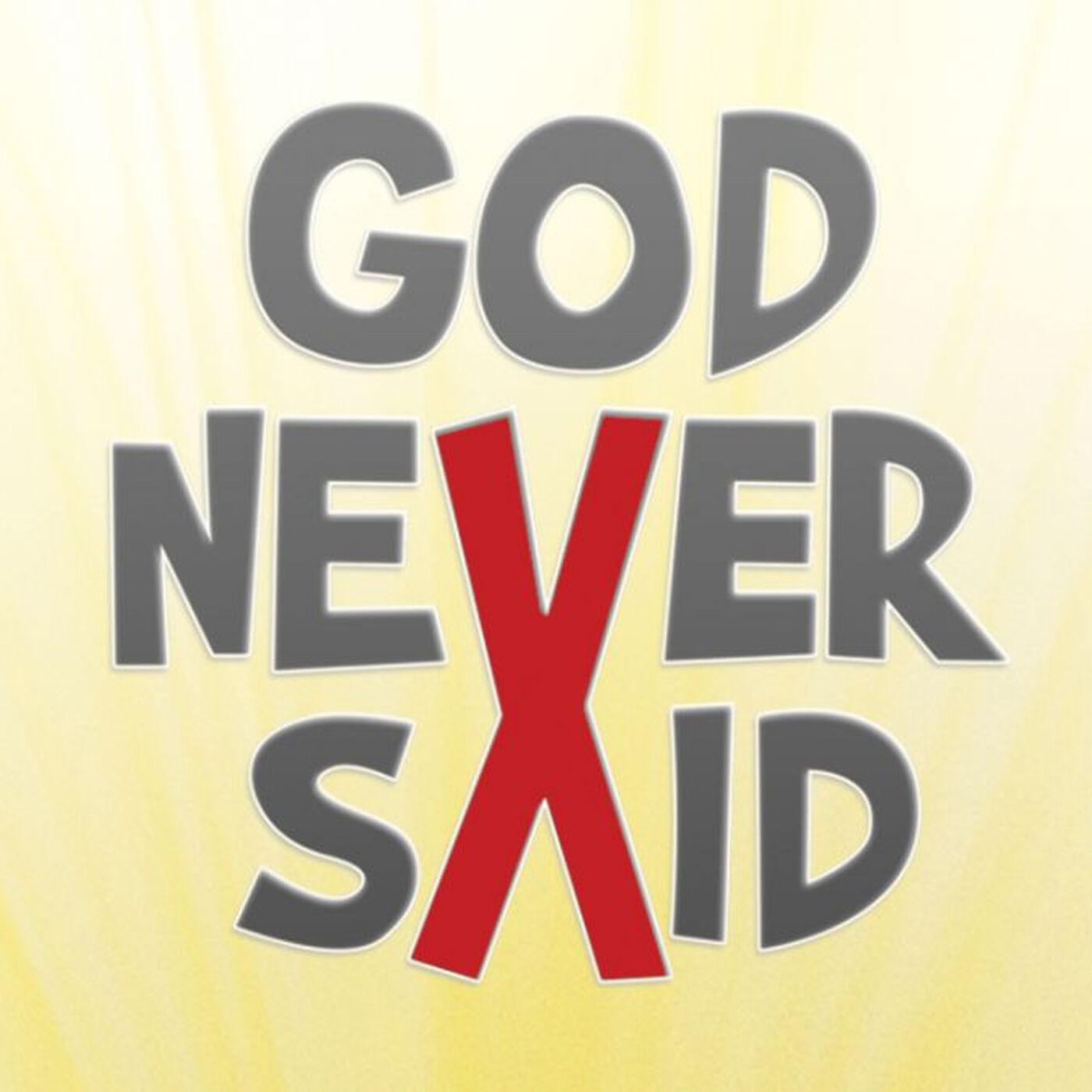 God Never Said: Don't Judge