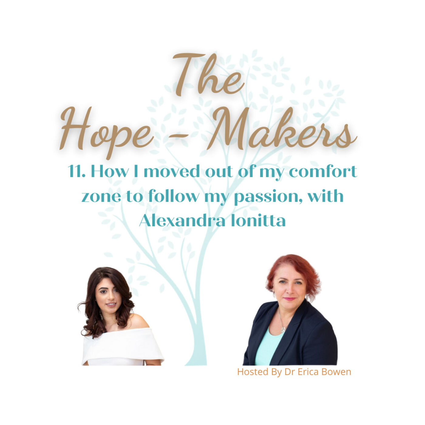 Episode 11. How I moved out of my comfort zone to pursue my passion, with Alexandra Ionitta