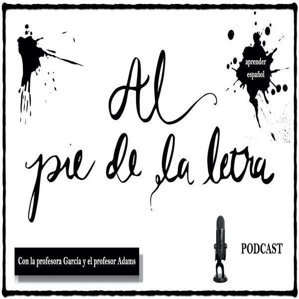 Al pie de la letra Podcast Podcast Artwork Image