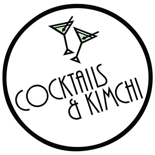 Cocktails & Kimchi Podcast Artwork Image