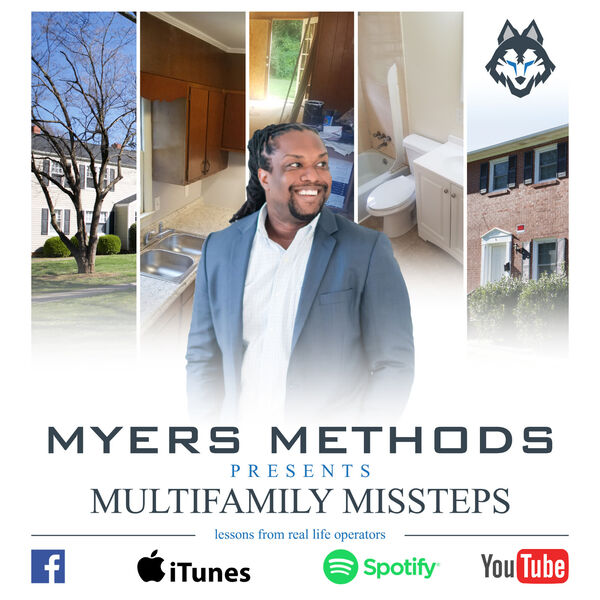 Multifamily Missteps Hosted by Jerome Myers Podcast Artwork Image