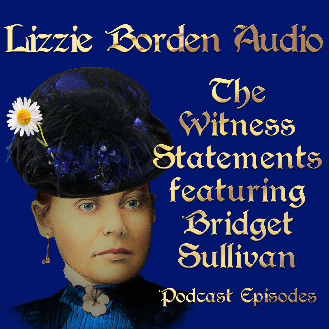 Witness Statements of Lizzie Borden, Episode 1