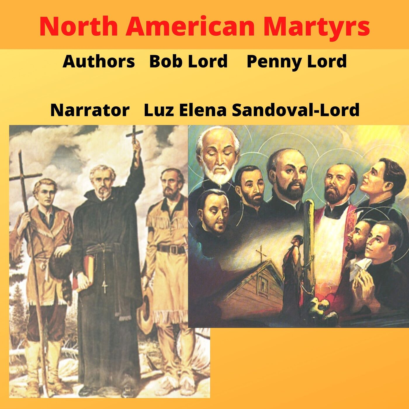 The North American Martyrs - Feast day October 19