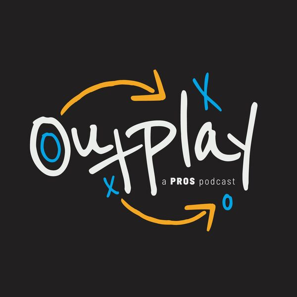 OutPlay: a PROS podcast Podcast Artwork Image