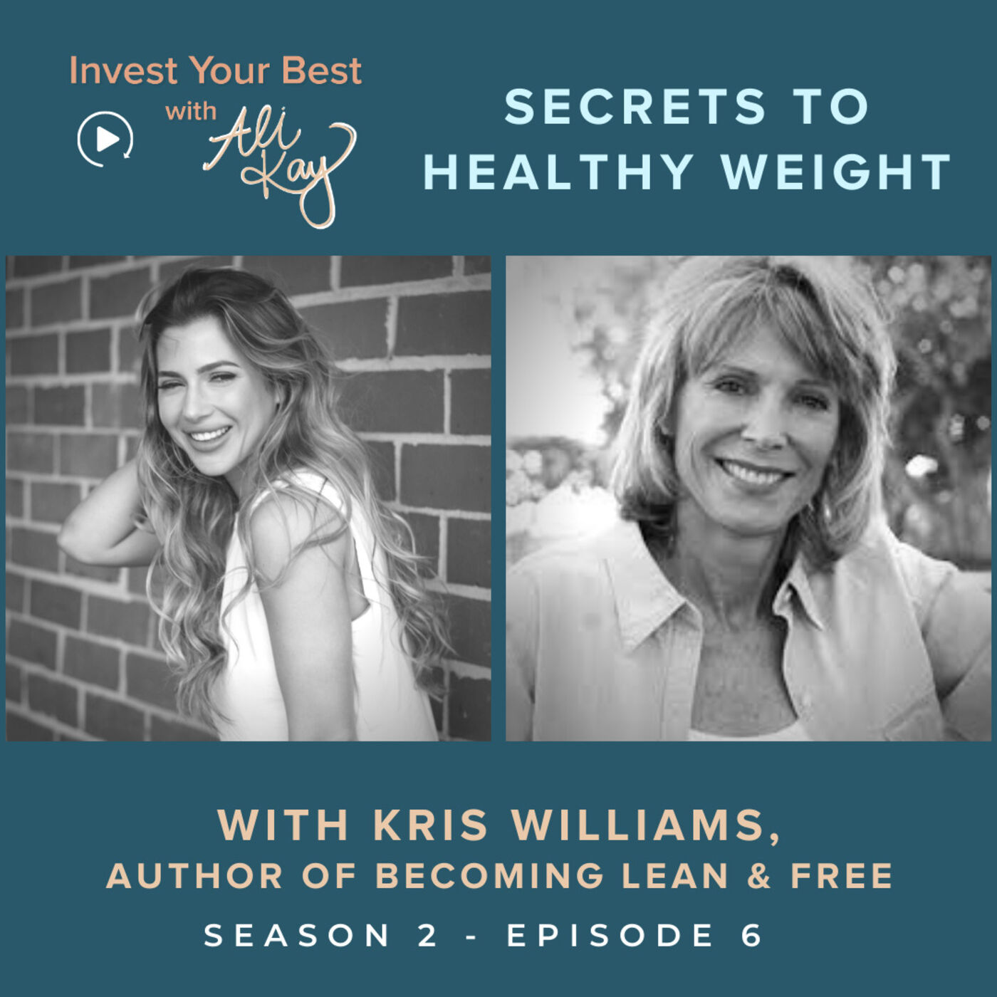 Secrets to Healthy Weight with Kris Williams