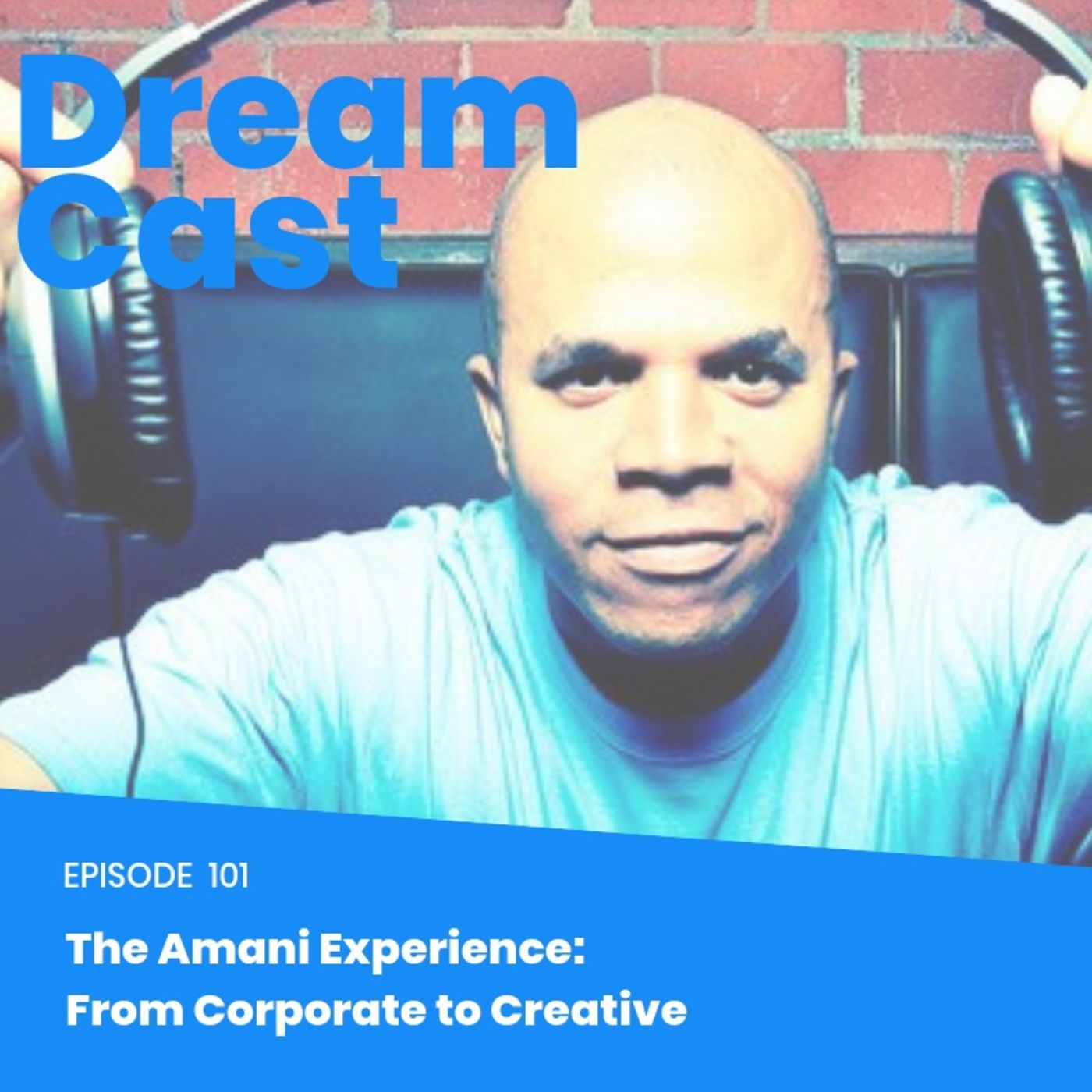 Episode 101: The Amani Experience: From Corporate to Creative
