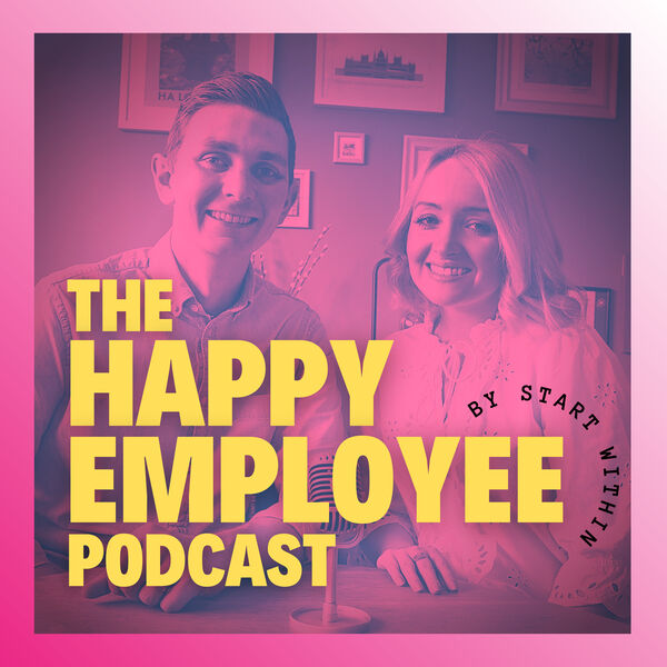 The Happy Employee Podcast Podcast Artwork Image