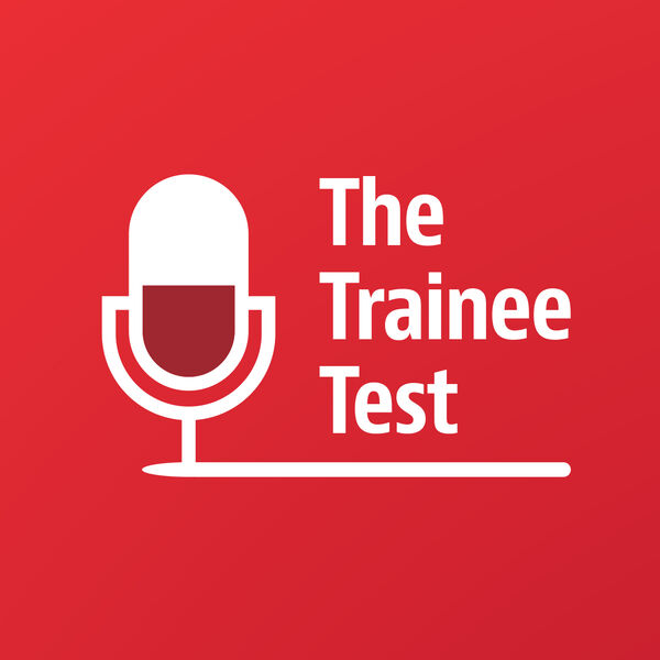 The Trainee Test with Baker McKenzie Podcast Artwork Image