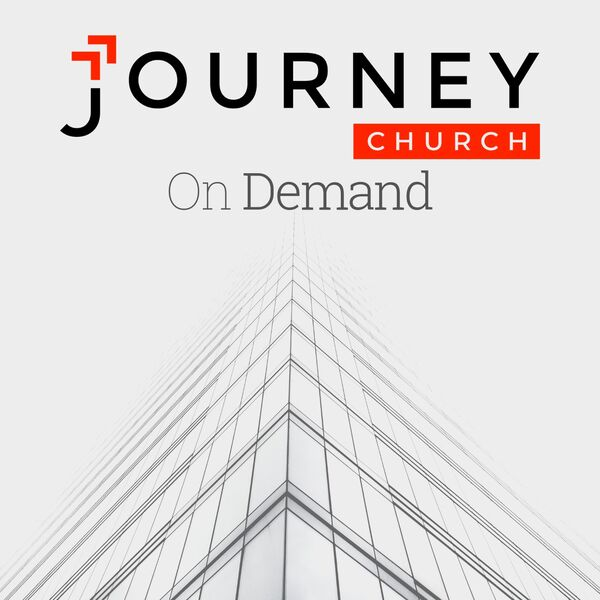 Journey Church's Weekly Sermon On Demand Podcast Artwork Image