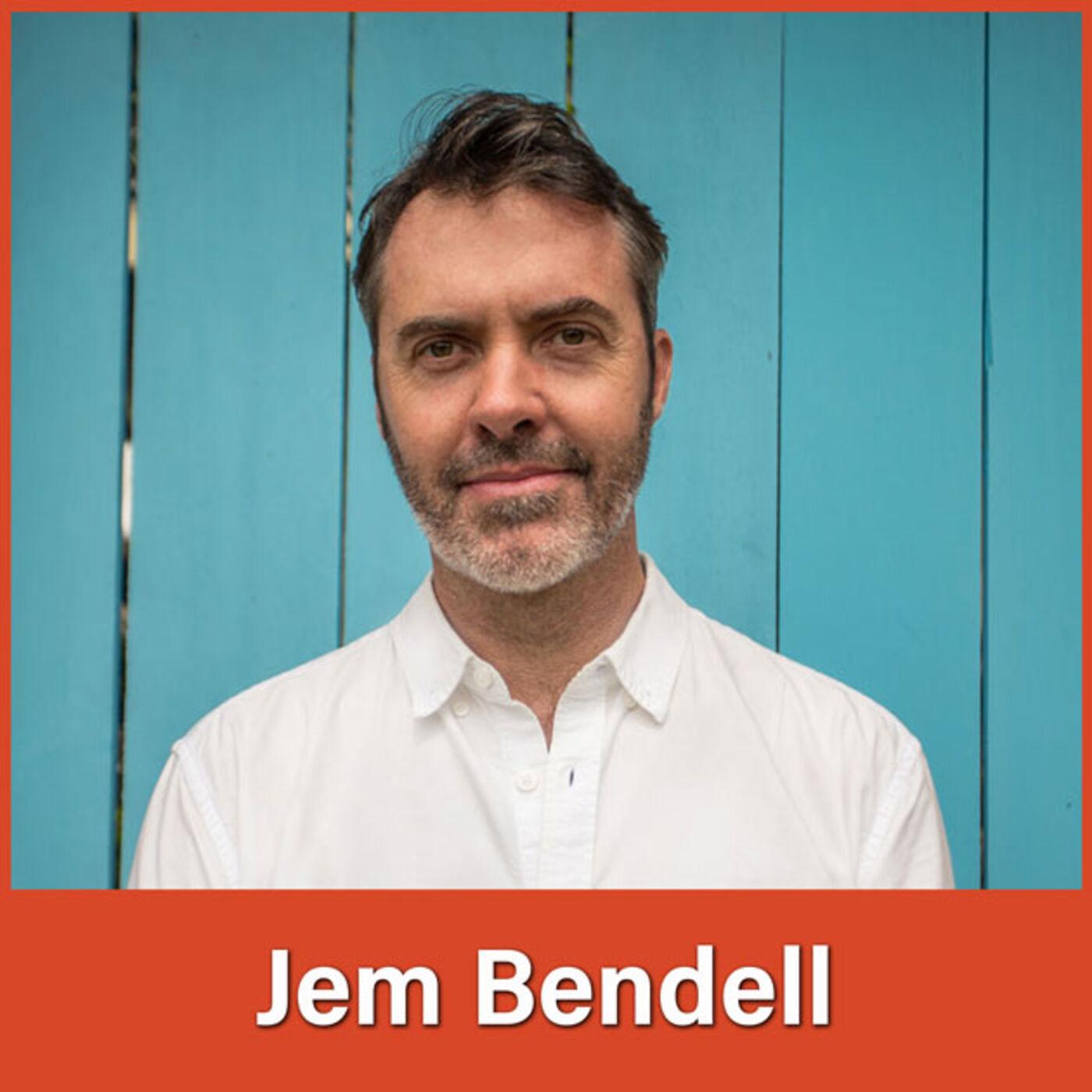 #33 Jem Bendell: Cultivating a New Ethos