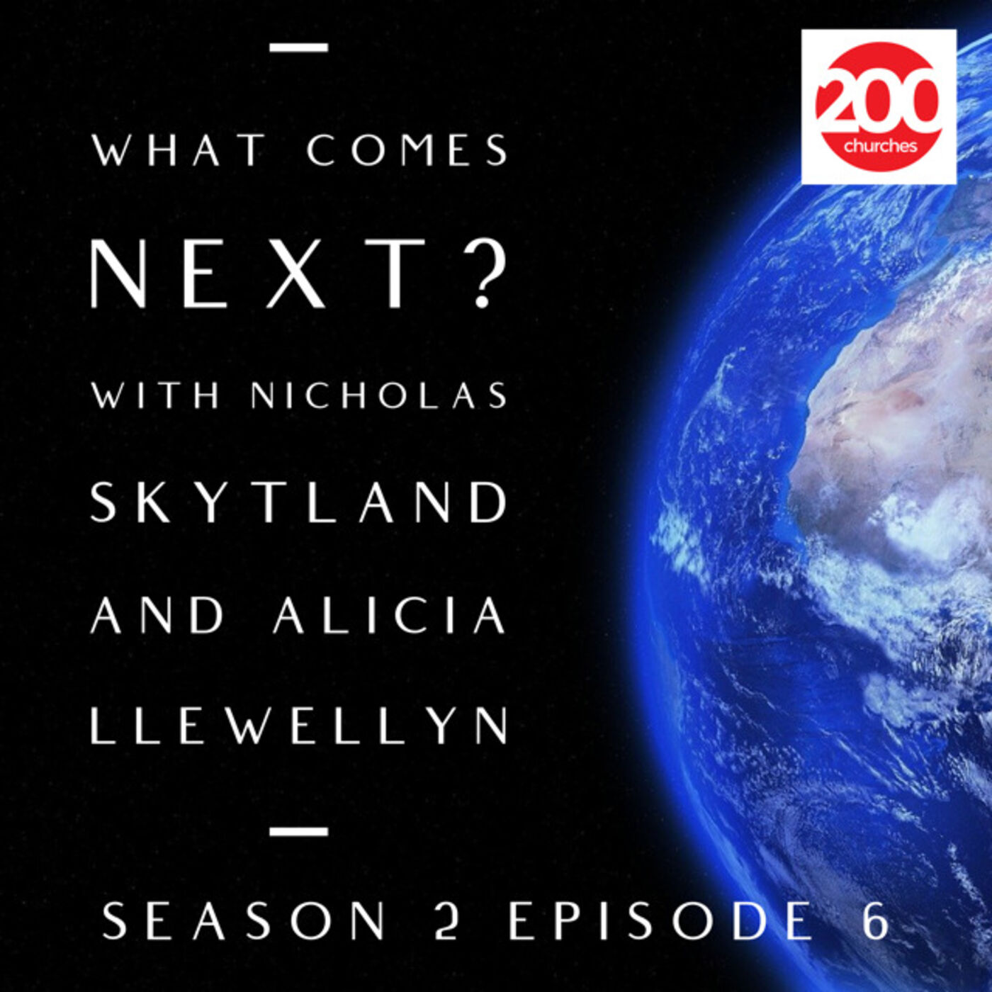 Season 2 Episode 06 - Parallel Episode - What Comes Next? With Nicholas Skytland and Alicia Llewellyn