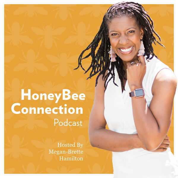 Honeybee Connection Podcast by MB Podcast Artwork Image
