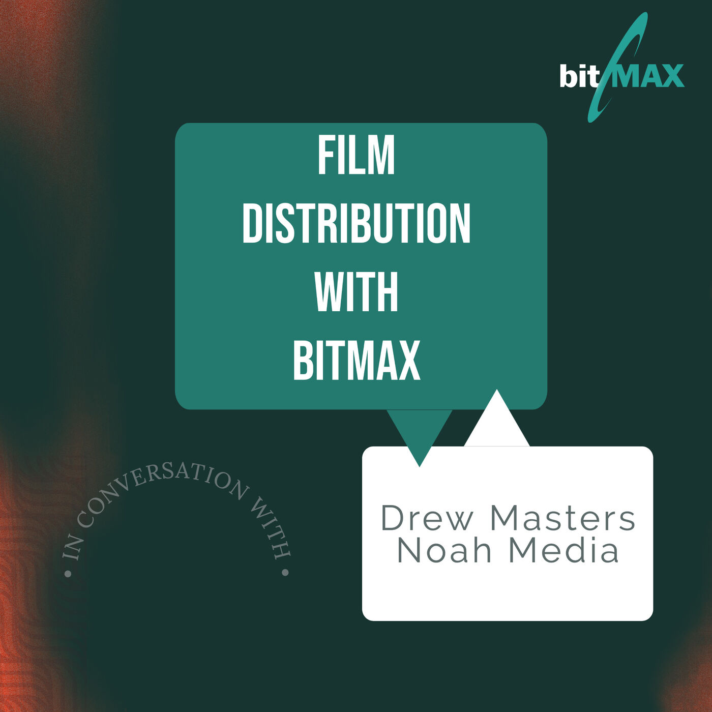 Episode 8: Drew Masters from Noah Media