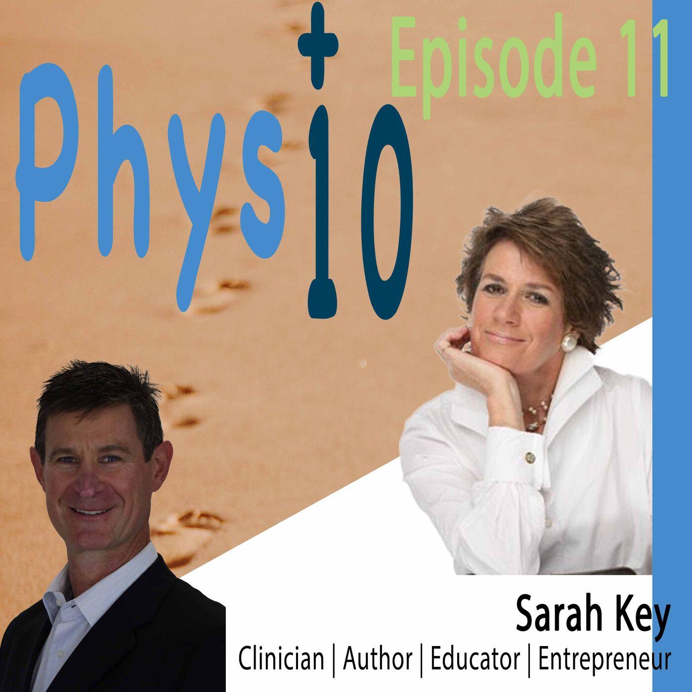 Sarah Key: Clinician | Author | Entrepreneur