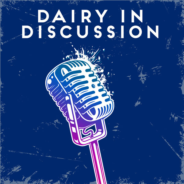 Dairy in Discussion Podcast Artwork Image