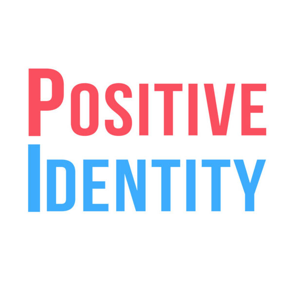 The Positive Identity Podcast Podcast Artwork Image