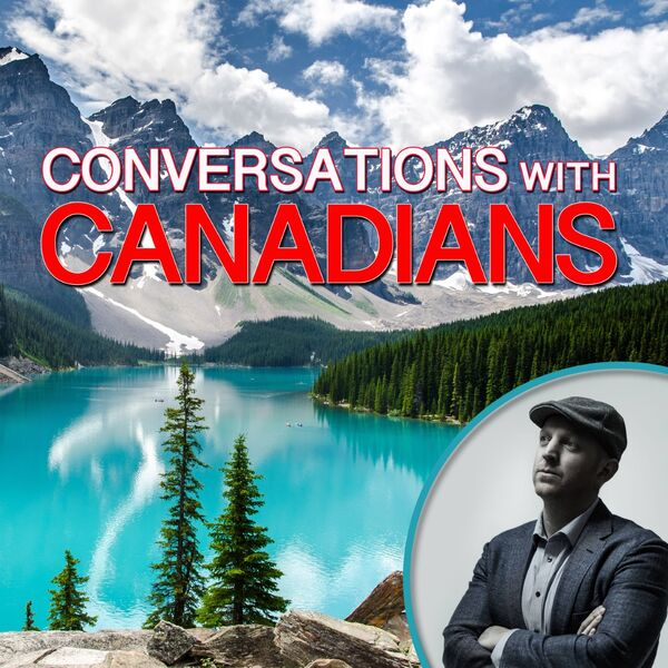 Conversations With Canadians Podcast Artwork Image