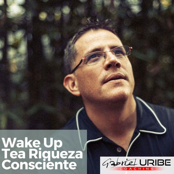 Wake Up Tea Riqueza Consciente Podcast Artwork Image