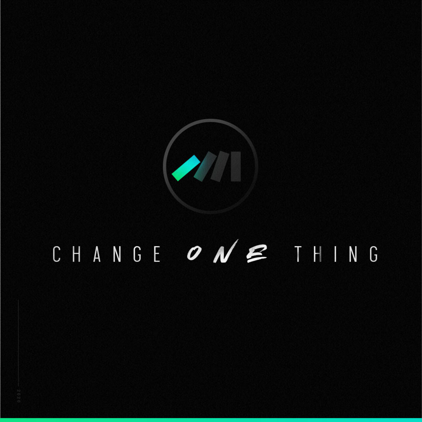 Change One Thing Pt. 1