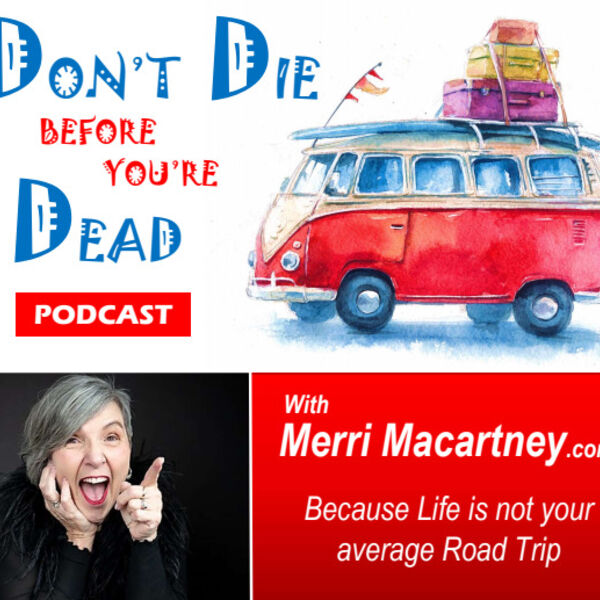 Don't Die Before You're Dead Podcast Artwork Image