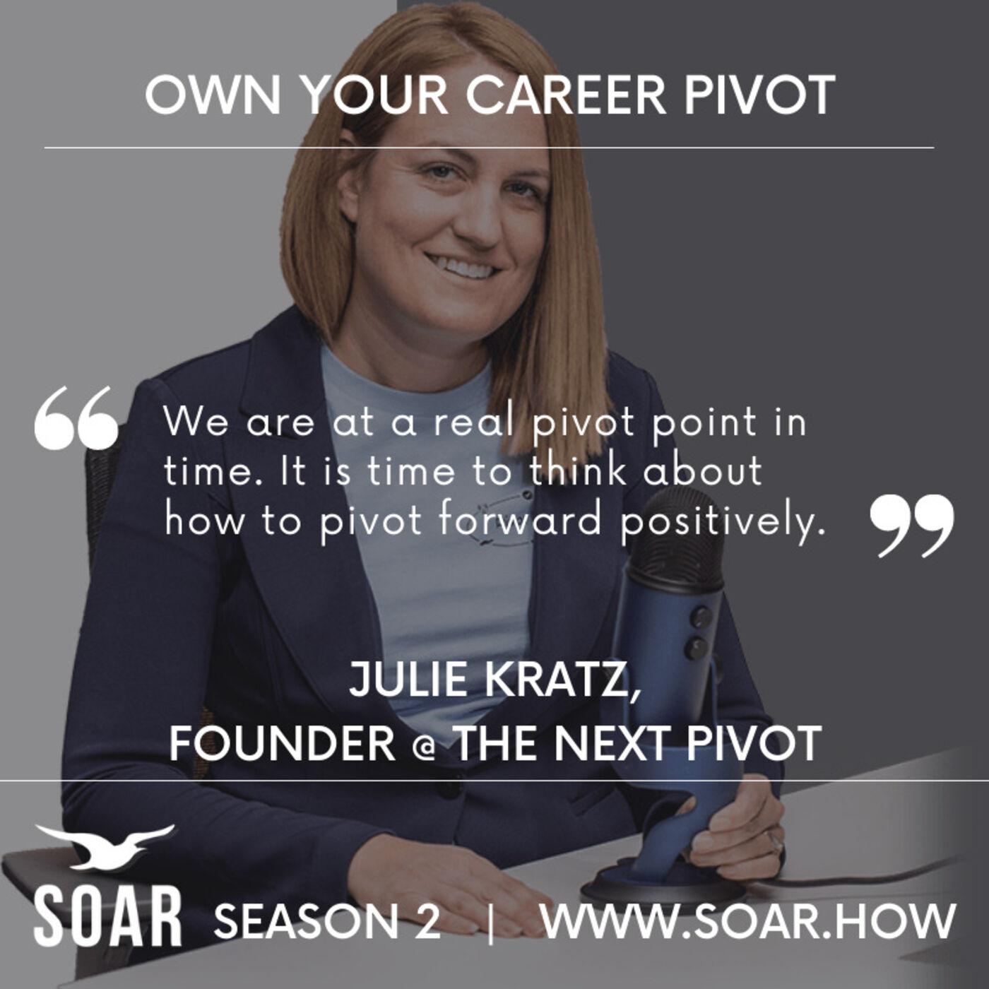 Pivot Forward Positively with Julie Kratz