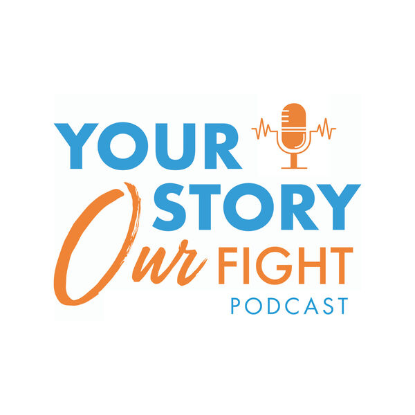 Your Story Our Fight by Lupus LA Podcast Artwork Image