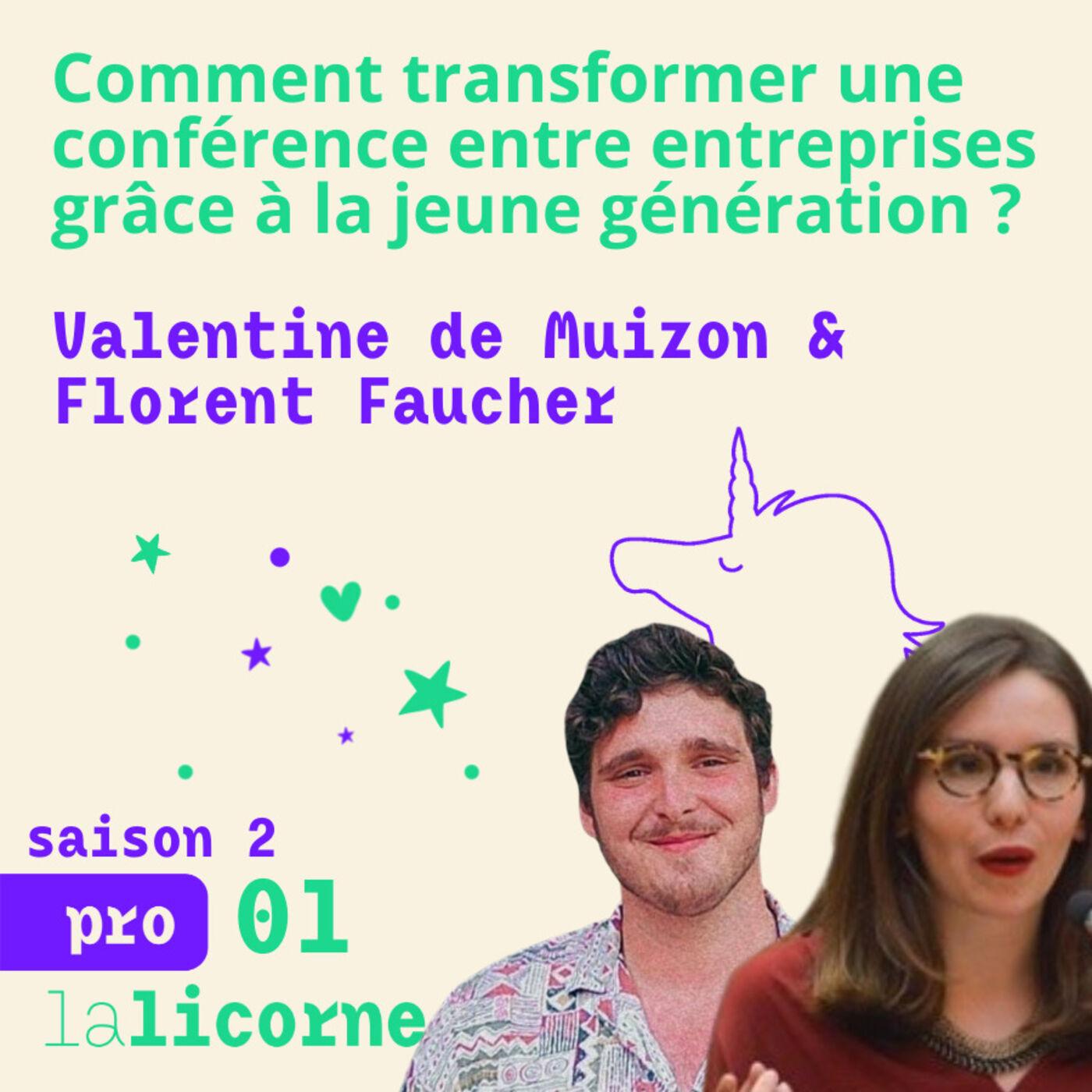 2.1 Pro ✊🏼 Valentine de Muizon & Florent Faucher - Comment transformer une conférence entre entreprises grâce à la jeune génération ?