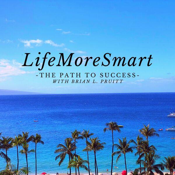 LifeMoreSmart Podcast Artwork Image