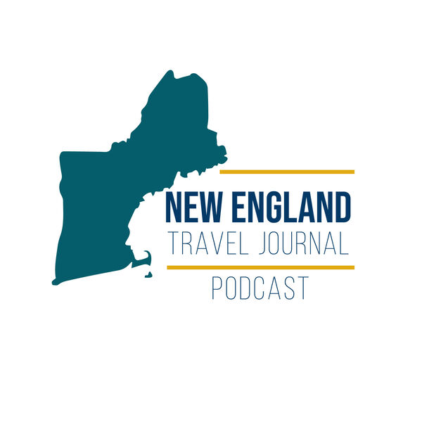 New England Travel Journal Podcast Podcast Artwork Image