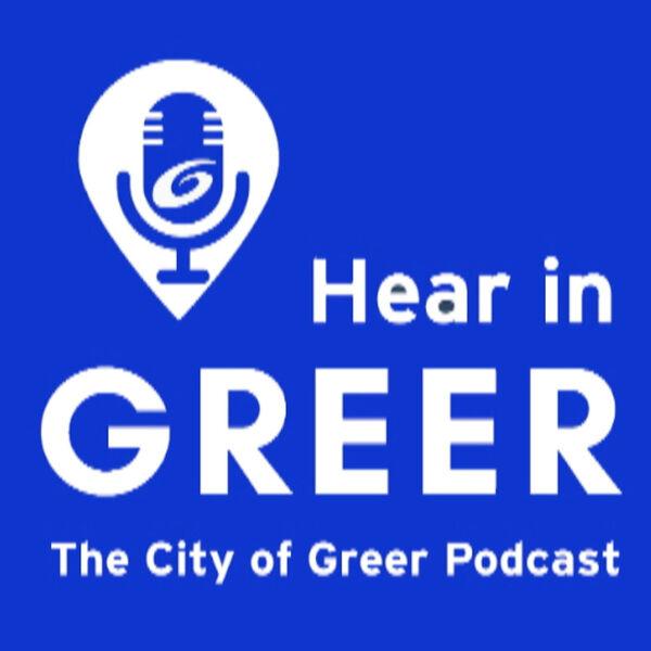 Hear in Greer Podcast Artwork Image