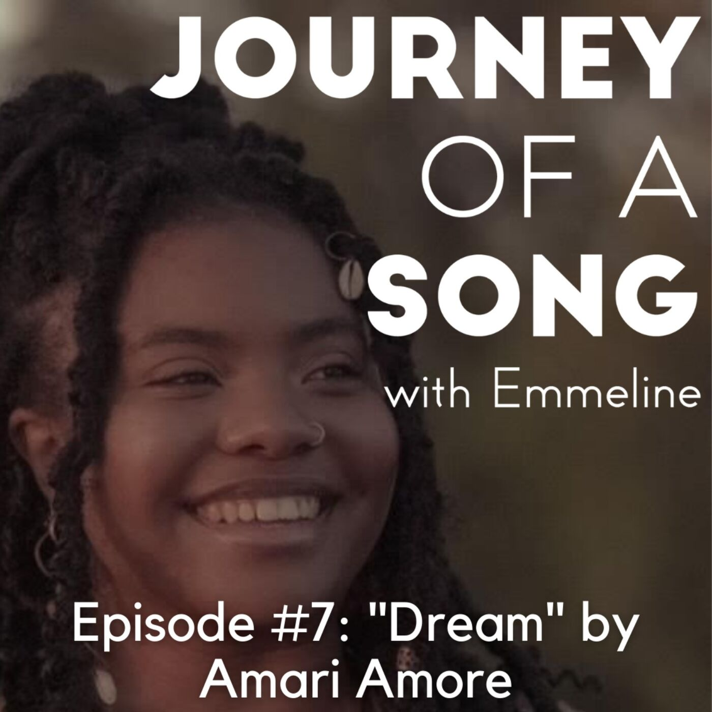 "Episode 7: ""Dream"" by Amari Amore"