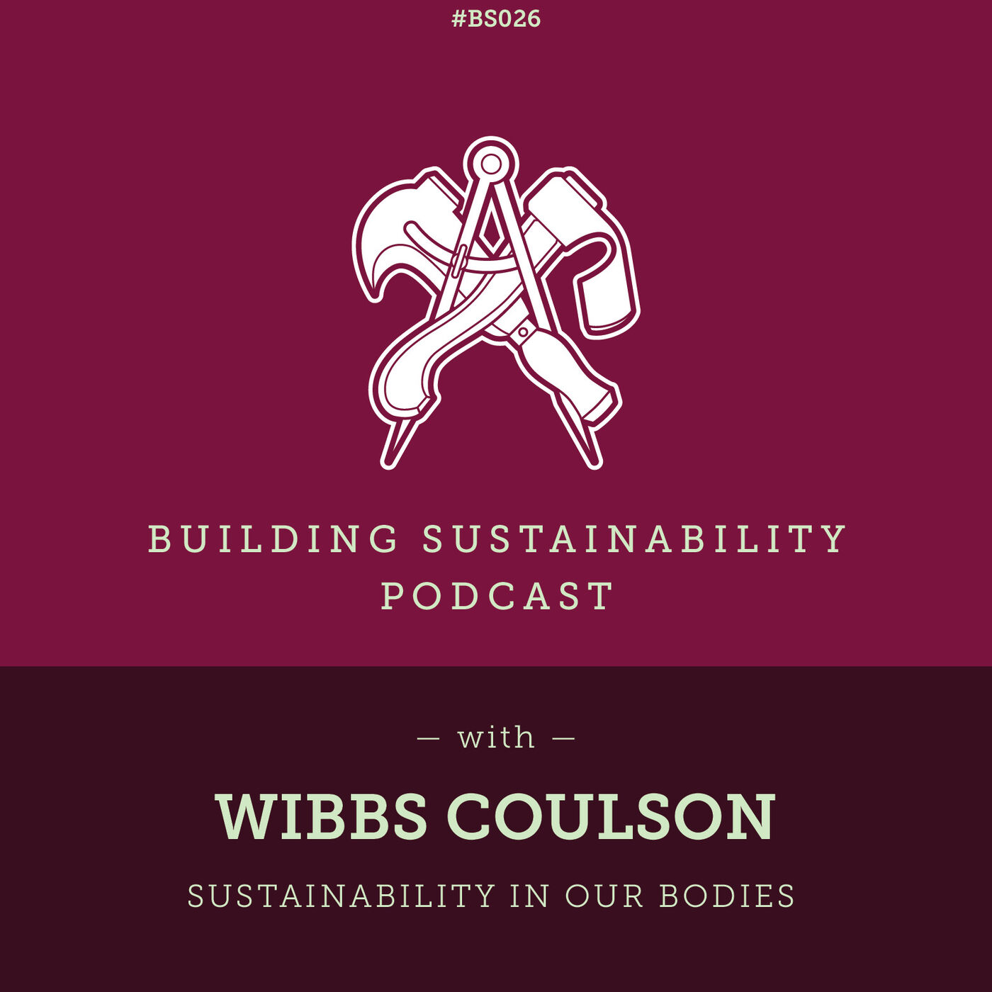 Sustainability in our bodies - Wibbs Coulson - BS026