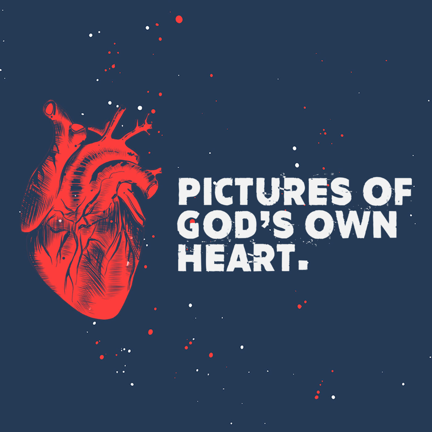 Pictures Of God's Own Heart #2