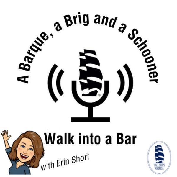 A Barque, a Brig and a Schooner... Walk into a Bar Podcast Artwork Image